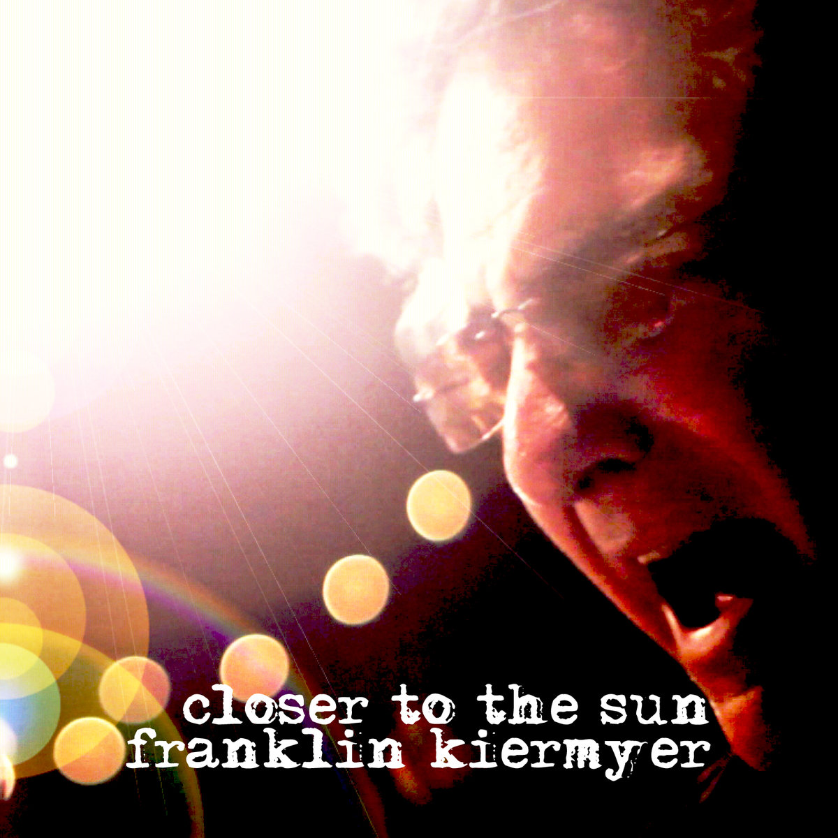 Closer To The Sun - Franklin Kiermyer