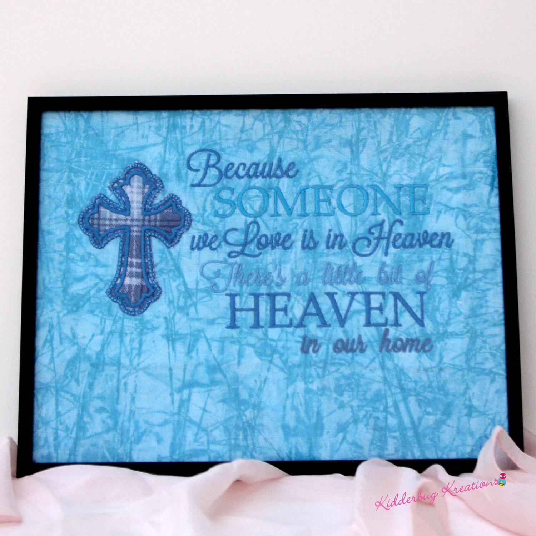 Someone we love is in Heaven memorial
