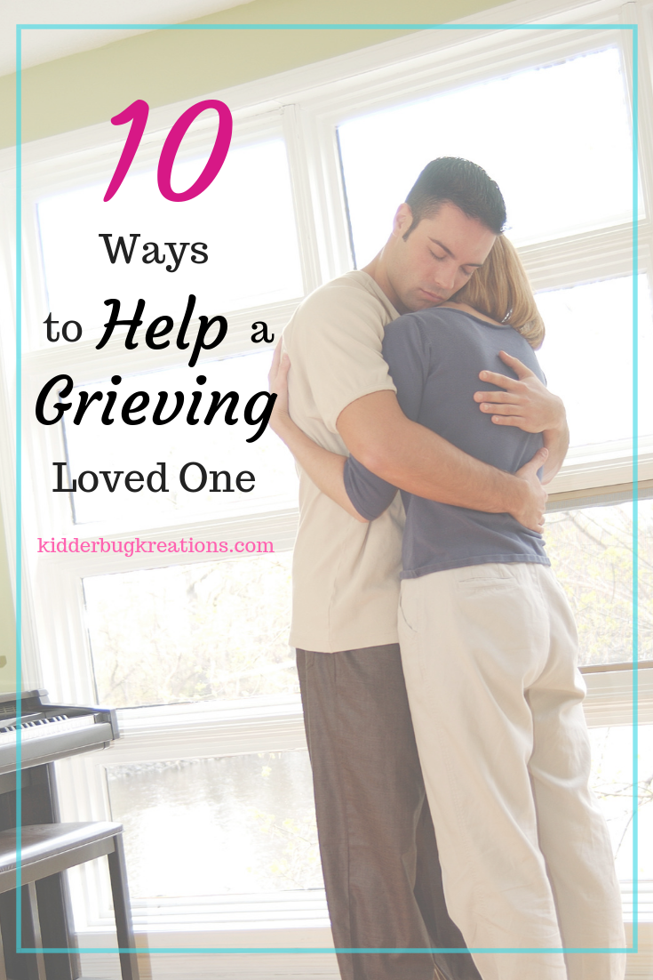 10 ways to help grieving loved one  pinterest.png