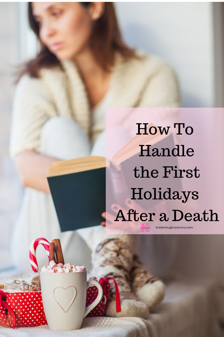 How To Handle the First Holidays After a Death pinterest.png