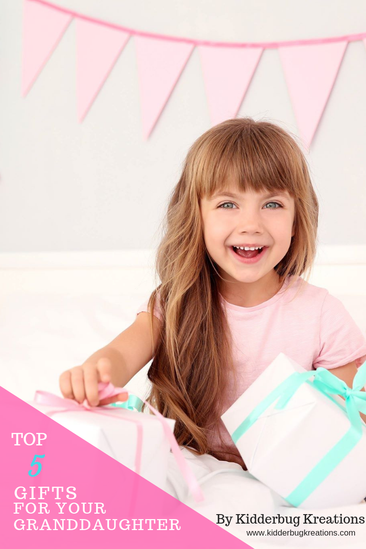 top 5 gifts for your Granddaughter pinterest (1).png