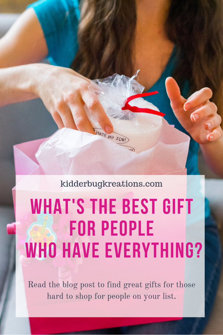 What's the best gift for people who have everything Pinterest.png
