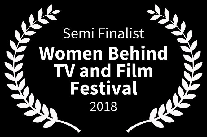 women behind film and tv_0017_Semi Finalist - Women Behind TV and Film Festival - 2018.jpg