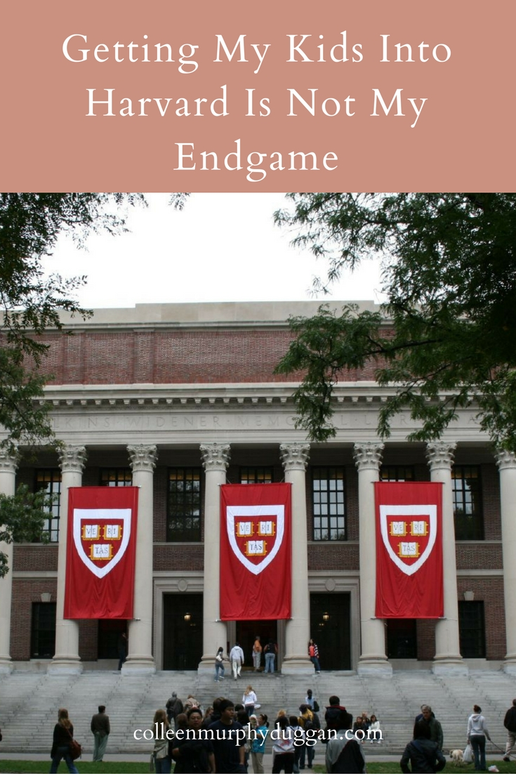 Getting My Kids Into Harvard is Not My Endgame Parenting with Colleen Duggan Catholic Writer