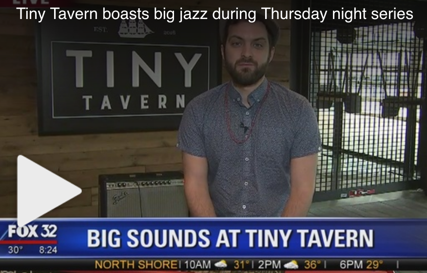 Fox 32 Chicago: Tiny Tavern boasts big jazz during Thursday night series - Cole D'Genova Quartet is one of three groups performing throughout the six-week Thursday Night Jazz Series at Navy Pier's Tiny Tavern.