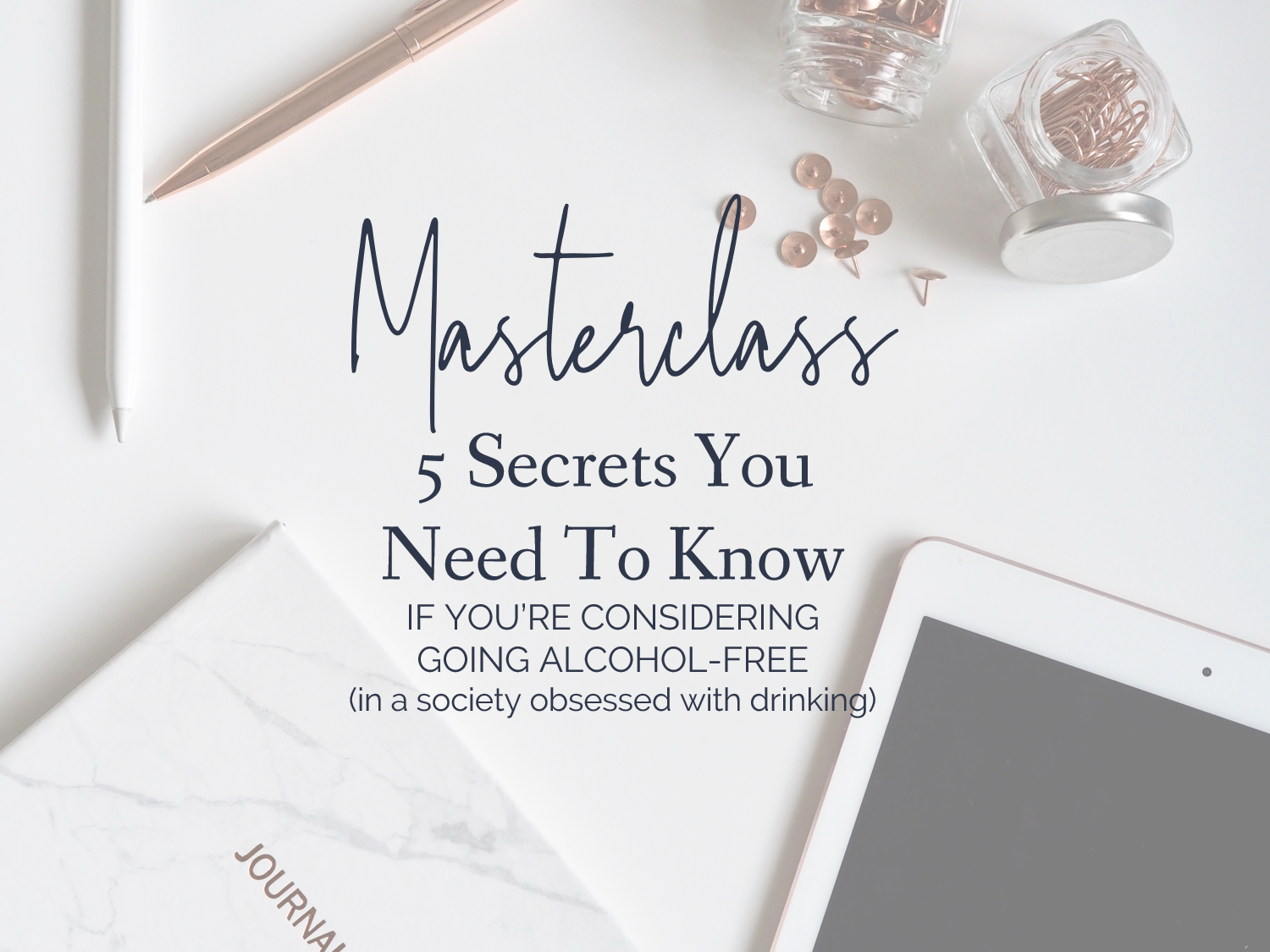 Get instant access to this 30-Minute masterclass by clicking below!
