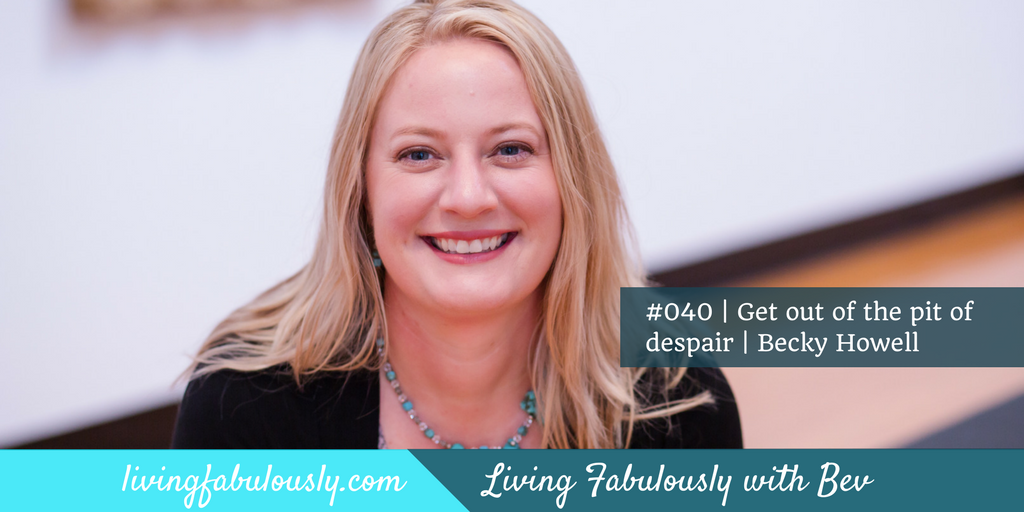 Becky Howell on Living Fabulously with Bev