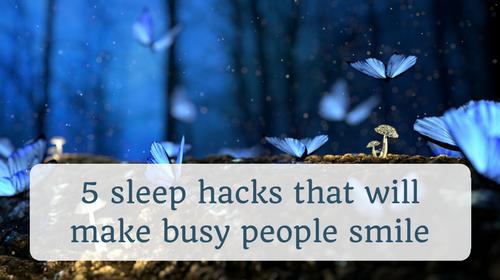 500 x 280 px Thinkific 5 sleep hacks.png