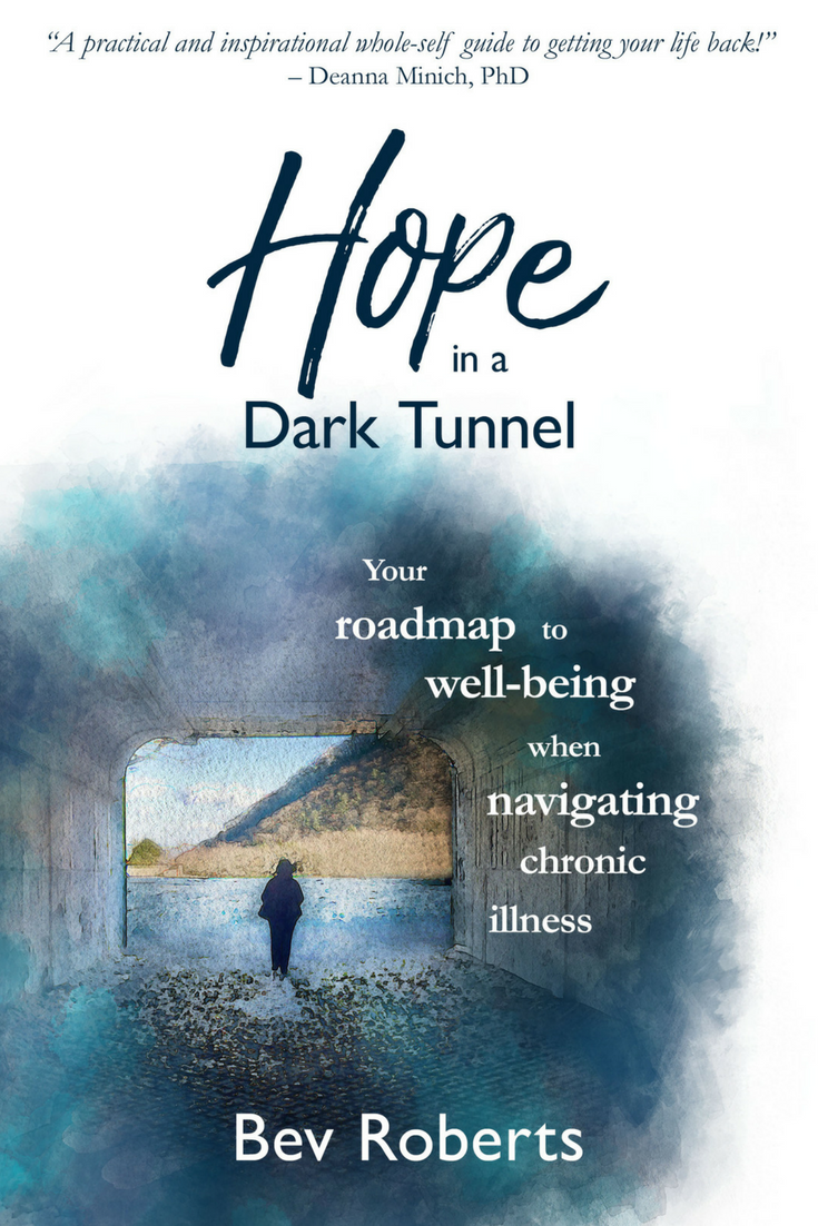 Bev Roberts author of Hope in a Dark Tunnel - Your roadmap to well-being when navigating chronic illness