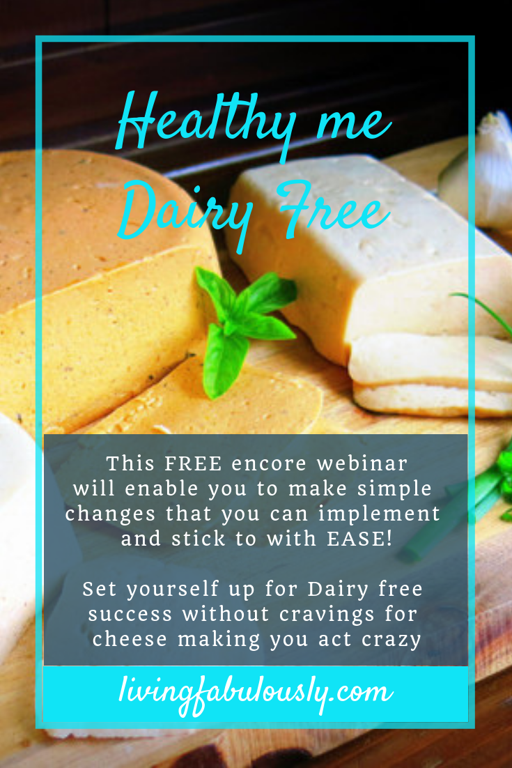 FREE Masterclass Healthy me Dairy free with Bev Roberts from Living Fabulously
