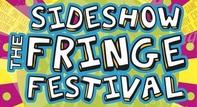 SIDESHOW FRINGE FESTIVAL