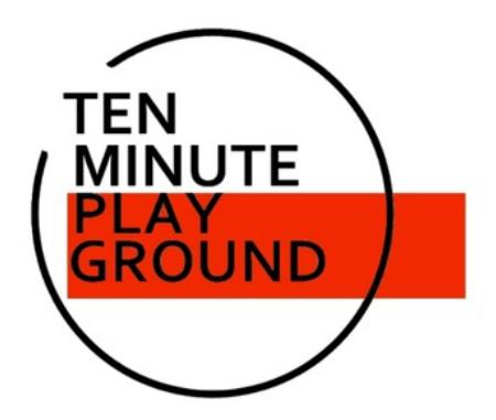TEN MINUTE PLAYGROUND