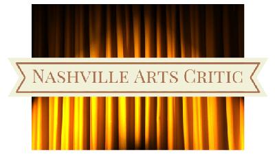NASHVILLE ARTS CRITIC