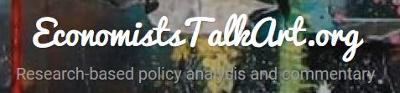 ECONOMISTS TALK ART