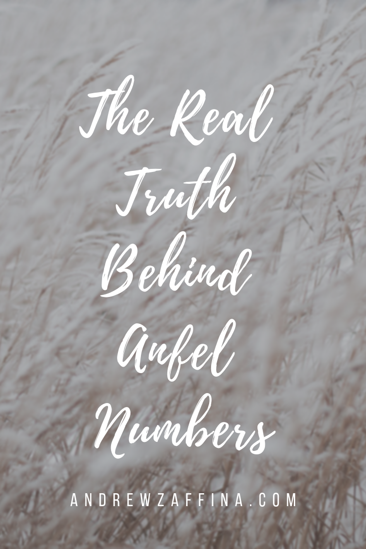 The Real Truth Behind Angel Numbers — Andrew Zaffina