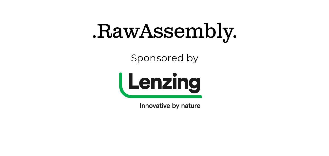 RAWASSEMBLY SPONSORED BY LENZING_MELBOURNE.jpg