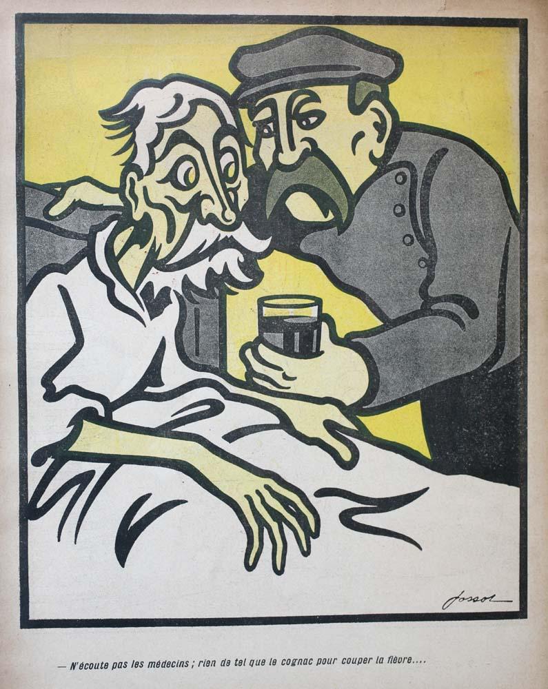 """N'écoute pas les médecins; rien de tel que le cognac pour couper la fièvre... """"Don't listen to doctors; there's nothing like Cognac to stop fever"""""""