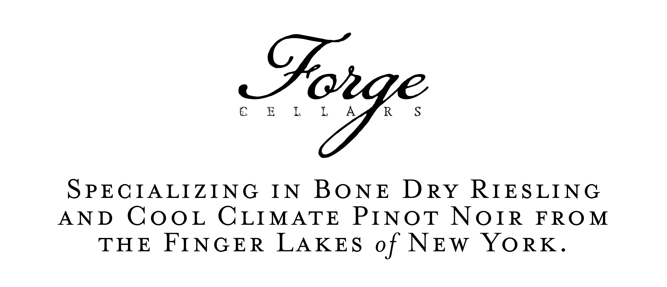 Forge Cellars specializing in bone dry Riesling and cool climate Pinot Noir in the Finger Lakes region of Upstate New York
