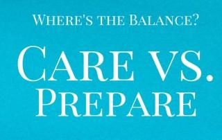 Care vs Prepare
