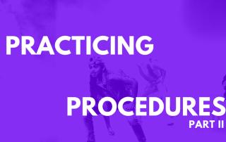 Procedures Part II