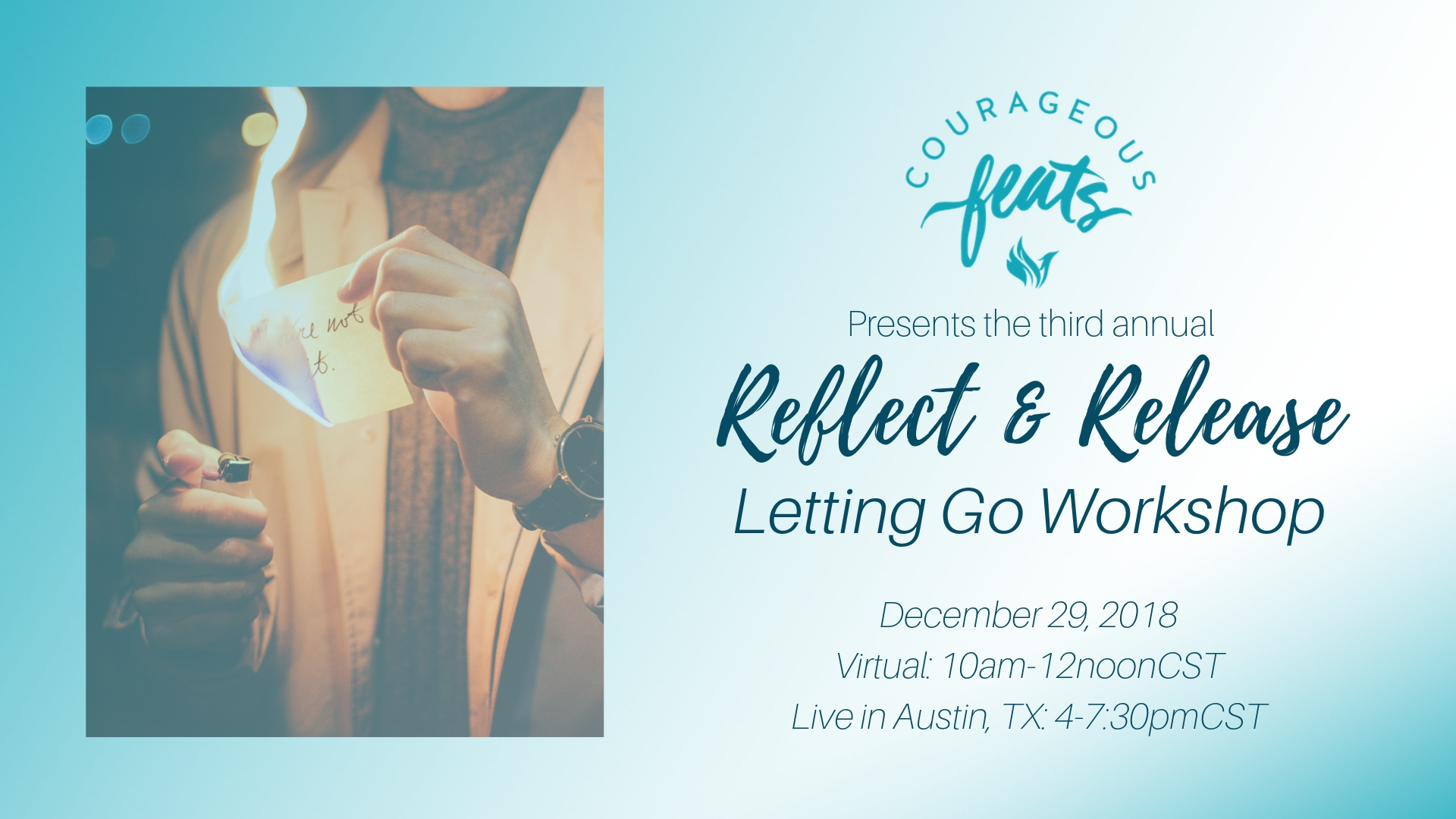 Courageous Feats Reflect and Release Workshop