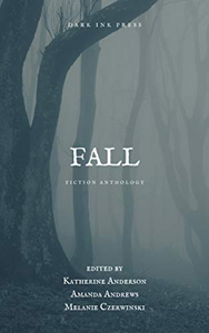 Fall Fiction Anthology  by Kate Anderson