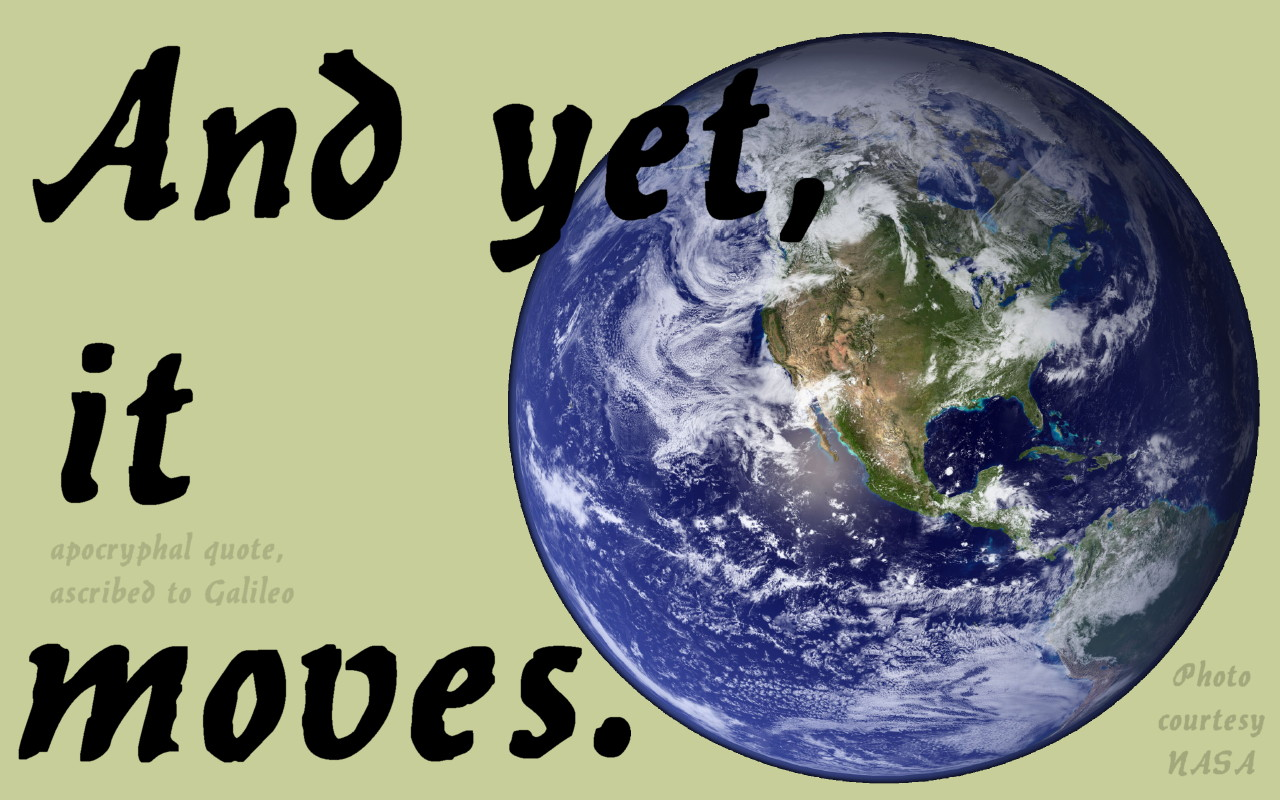 The image of the Earth in this meme is copyright NASA and available for noncommercial use on their website.