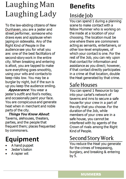 In this v0.4 prototype sheet, the Laughing Men have evolved into the Mummers, but there were still multiple aspects per cartel. Appearance and Thing You Know About debut in this iteration, and though skills have moved onto specialty aspects in this version, equipment still lives here. Second Story Work is a thread connecting back to the original Tumbler.