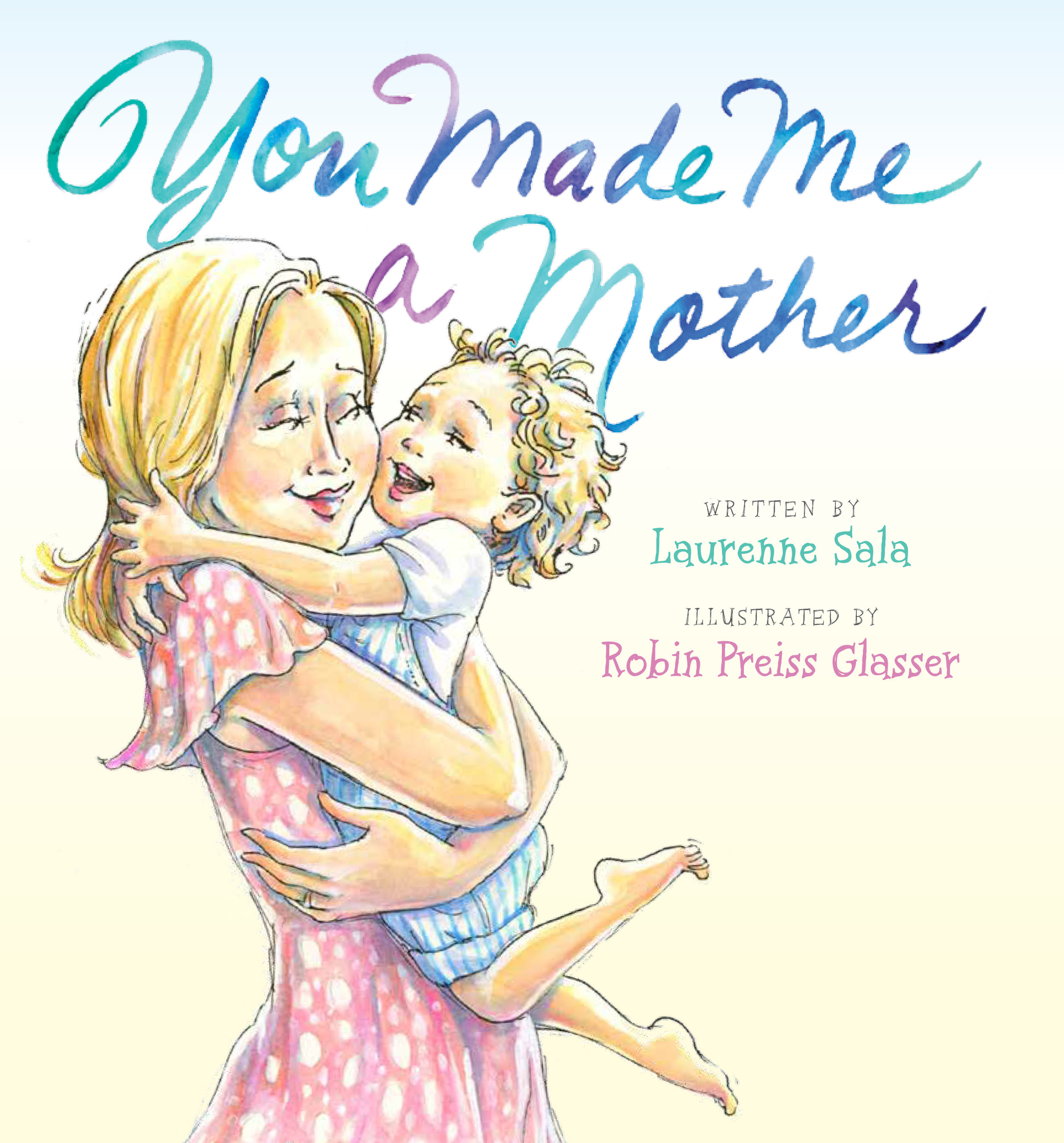 You-Made-Me-Mother-Laurenne-Sala