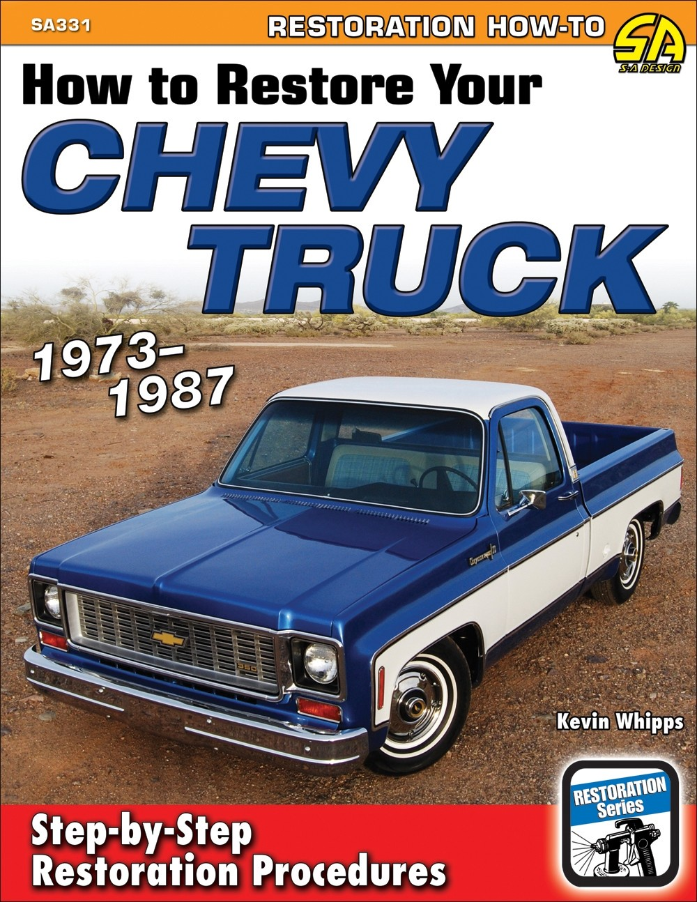How to Restore Your Chevy Truck: 1973-1987 - The ins and outs of bringing your old Chevy back to life.