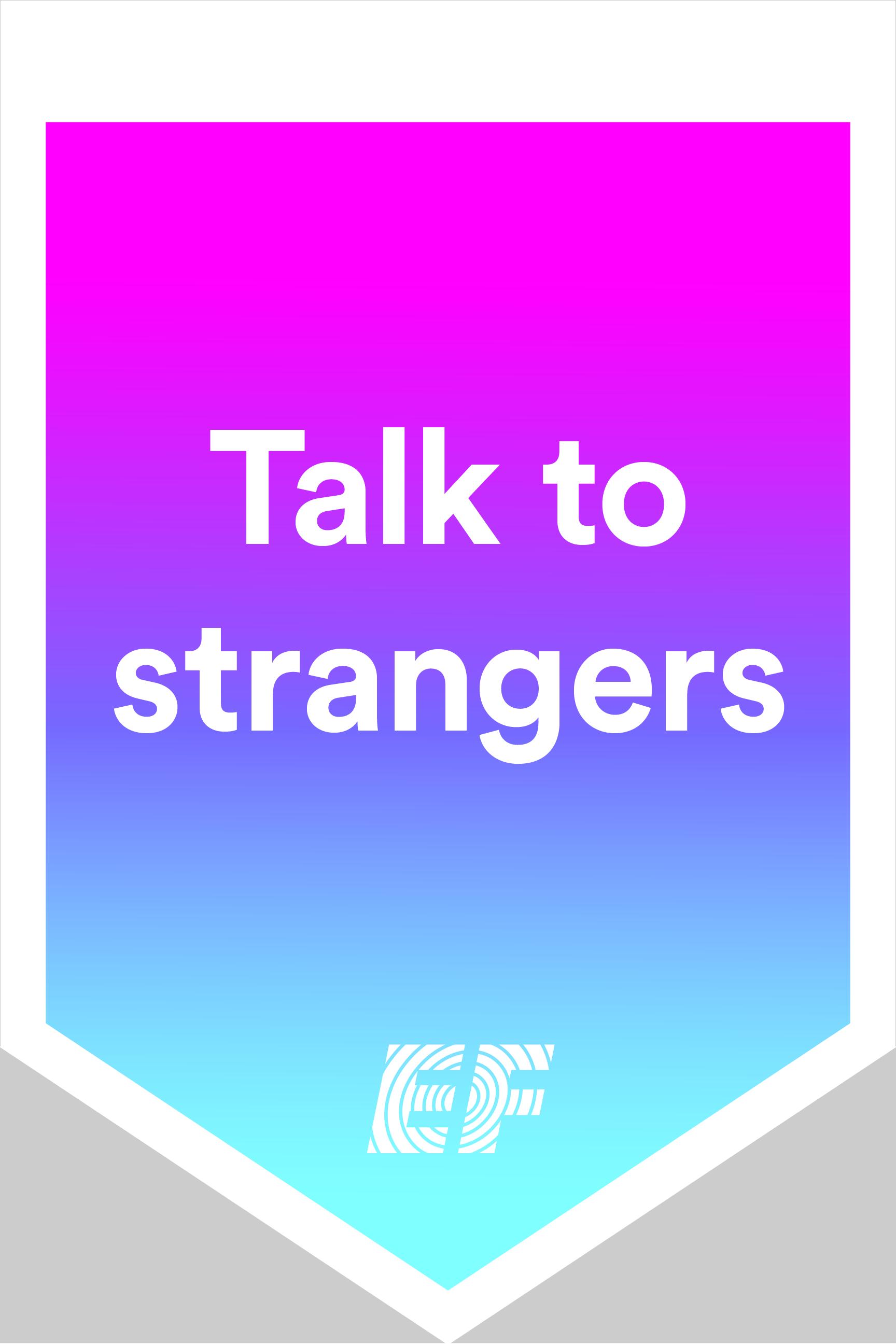 talk to strangers - g (front)-100.jpg