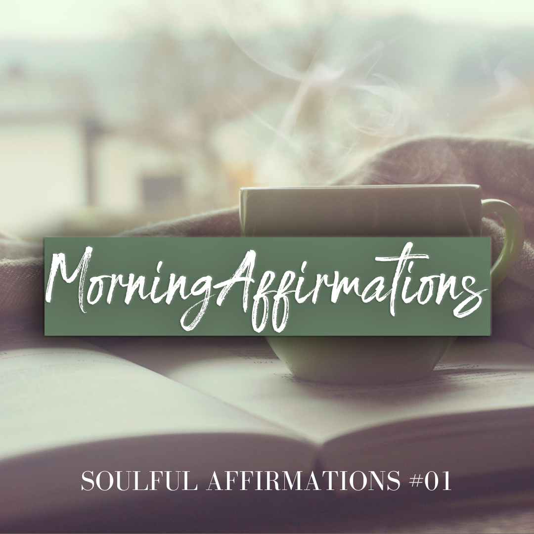 Morning Affirmations- Soulful Affirmations #01 - A one minute expression of audio affirmations to start your day set to soulful tones of Lakey Inspired (soundcloud).