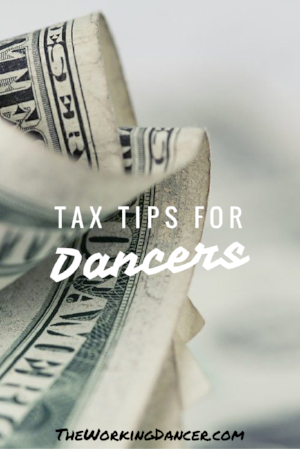 Tax Tips for Dancers - The Working Dancer