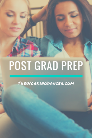 post grad prep dance career tips the working dancer