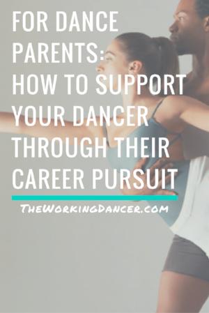 for dance parents job dance career tips dance blog - The Working Dancer Blog.png