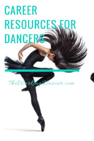 career resources for dancers dance career tips dance blog - The Working Dancer Blog.png