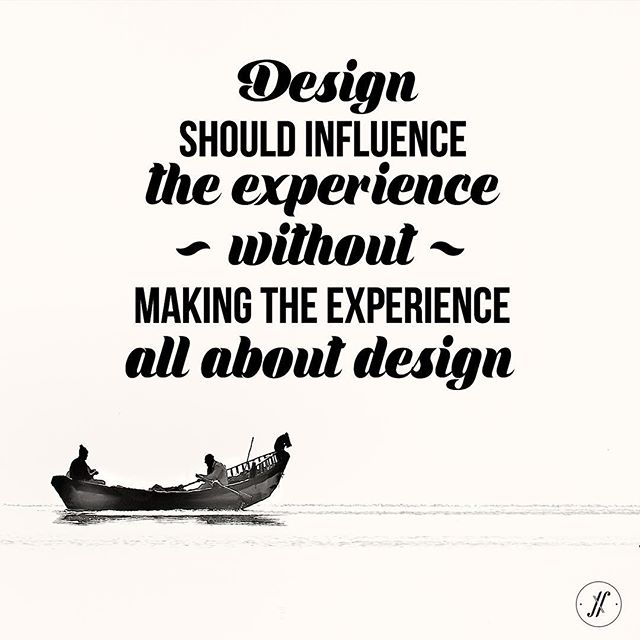 Design influences experiences but not the only thing that defines it. #design