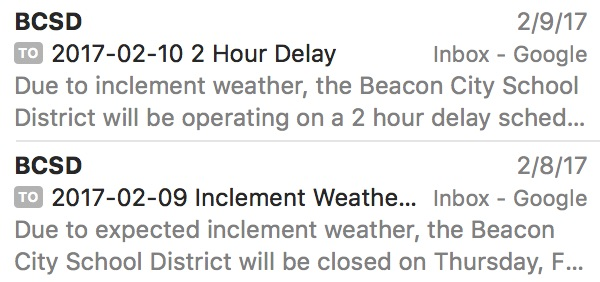 This little email message from the Beacon City School District can wreak havoc on your day, especially when there is no snow or rain forecasted, causing parents to miss medical appointments, cancel work meetings, miss work deadlines, cancel work opportunities because they can't show up to work on time,etc. etc. etc.