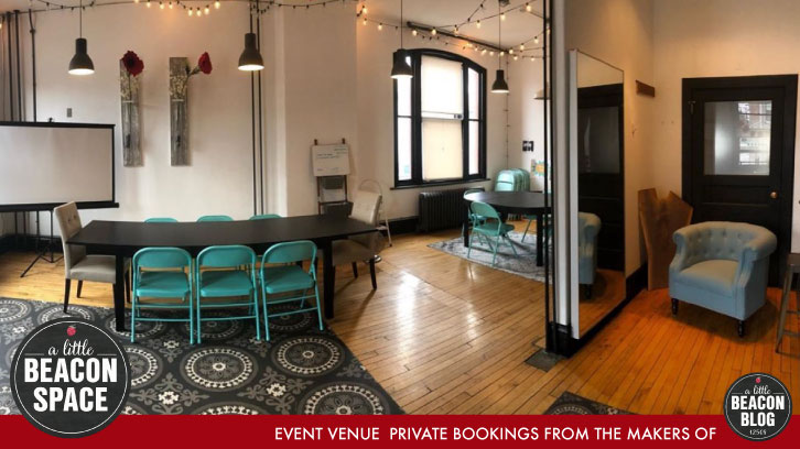The event space, A Little Beacon Space, available at 291 Main Street, First Floor, First Door.  Details >
