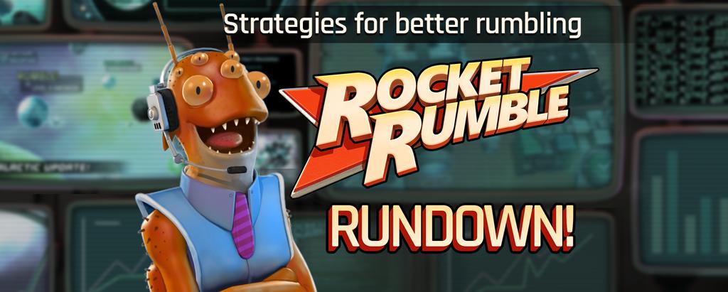 Dex Hazard's Rocket Rumble Rundown!