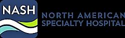 NASH_North_American_Specialty_Hospital