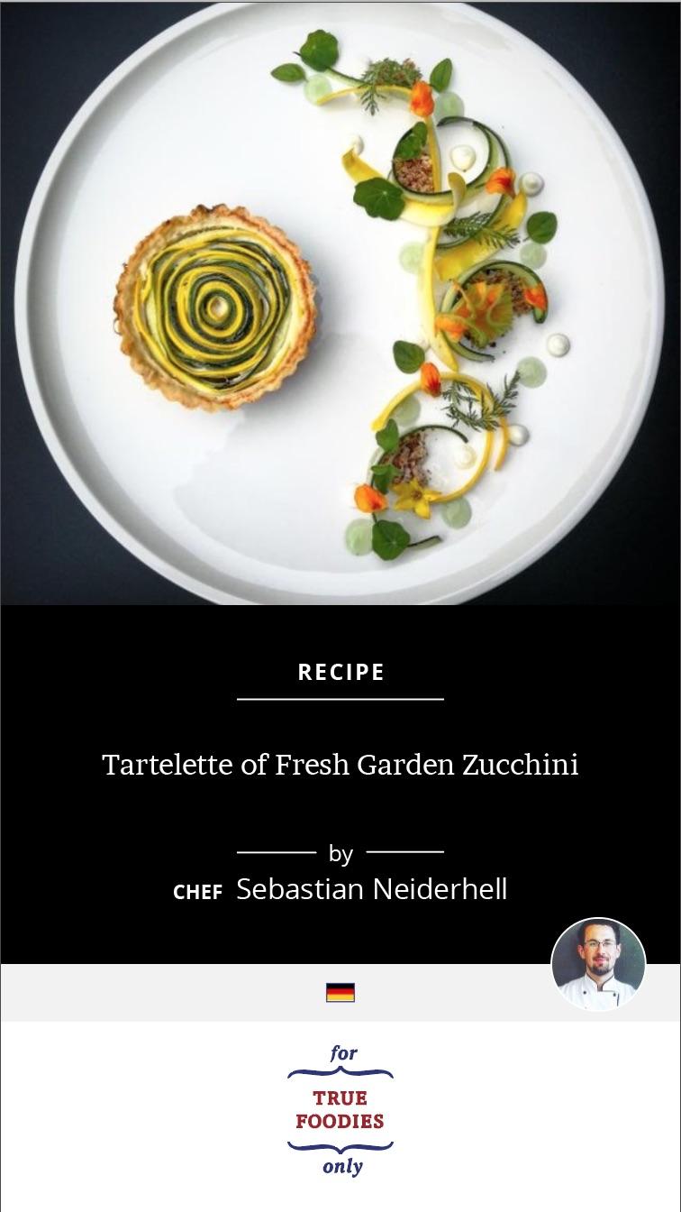 Tartelette of Fresh Garden Zucchini