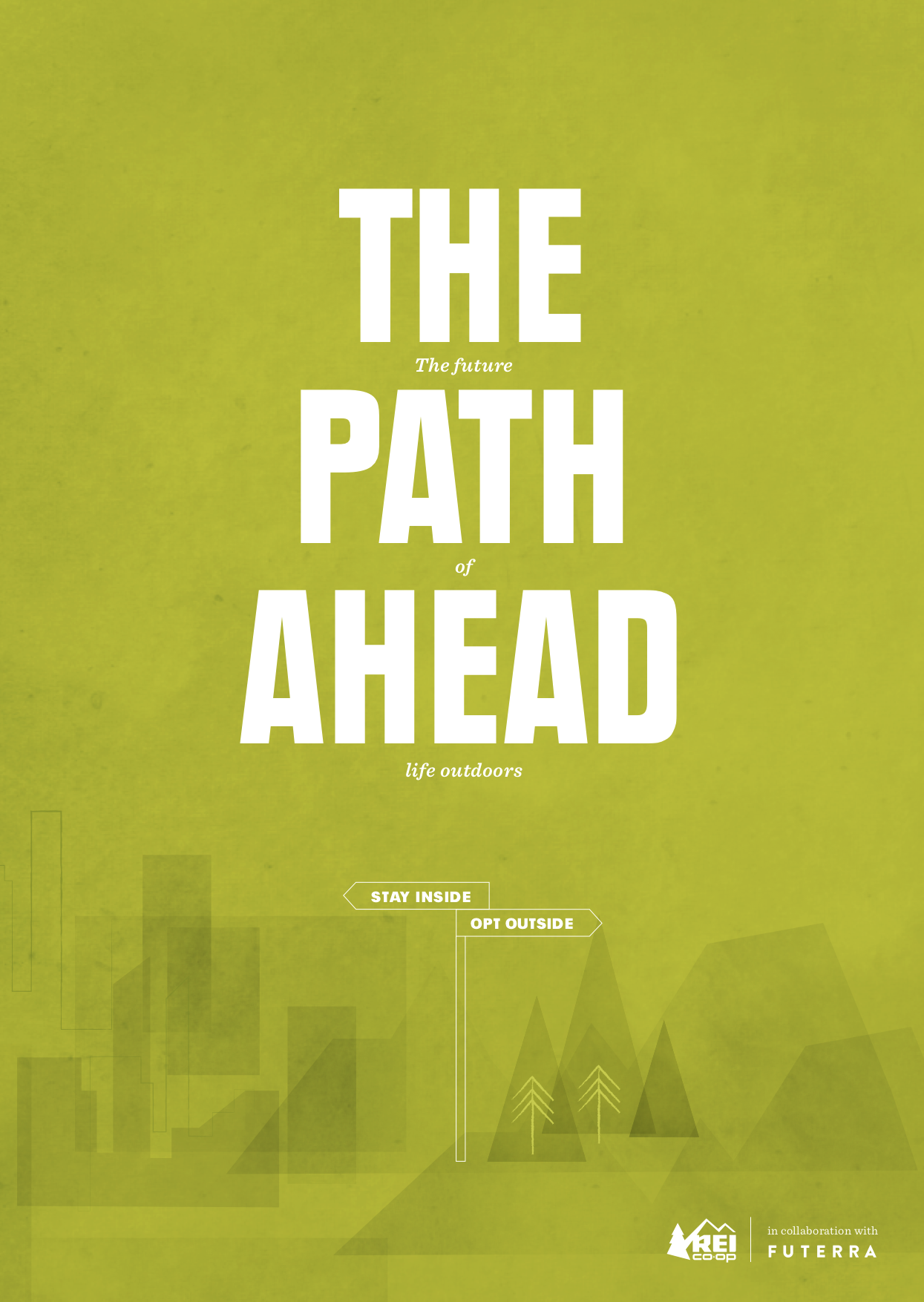 - Figure 1. REI report The Path Ahead: The Future of Life Outdoors. Source: REI