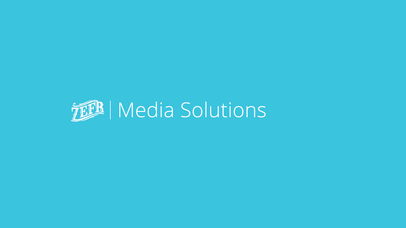 ZEFR Media Solutions_mock_060816_Page_01.png