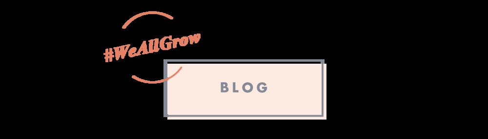 #weallgrow blog