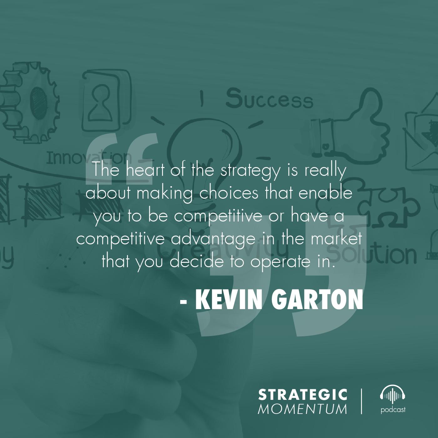 Quote 9 - Tile - Strategic Momentum 27 - Connie Steele - Kevin Garton.jpg