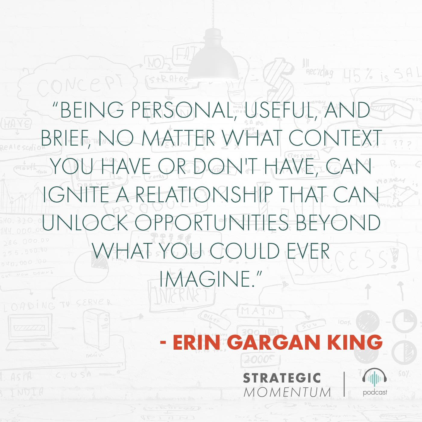 Erin Gargan King Quote | Strategic Momentum Podcast