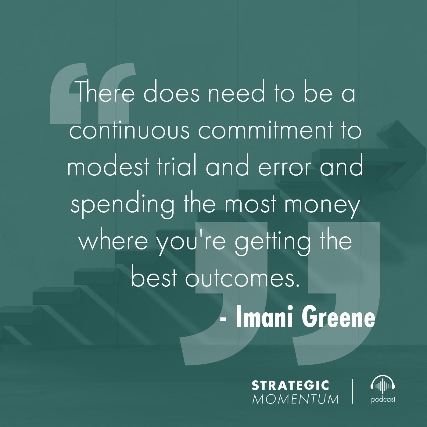Imani Greene Quote | Strategic Momentum Podcast
