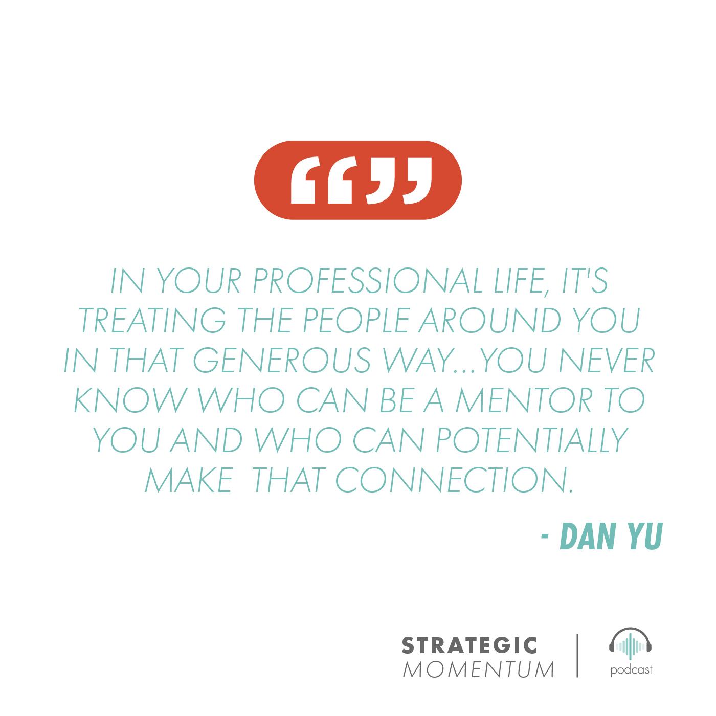 Dan Yu Quote | Strategic Momentum Podcast