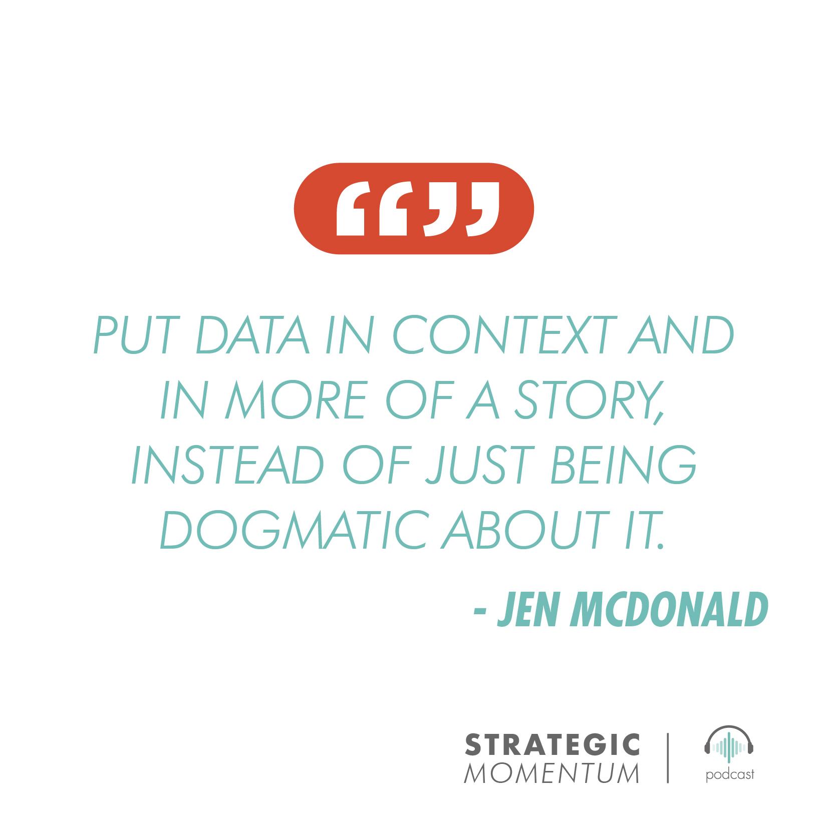 Jen McDonald Quote | Strategic Momentum Podcast